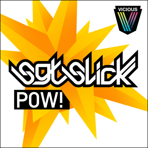 Sgt. Slick - POW! *Out Now*