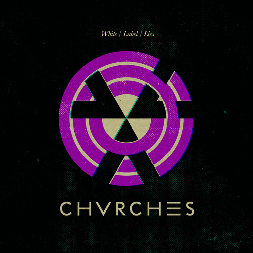 CHVRCHES - 'Lies' (Instrumental)