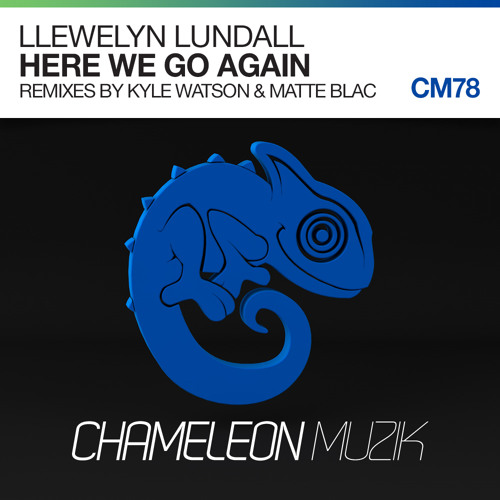 Llewelyn Lundall - Here We Go Again (Kyle Watson Remix)
