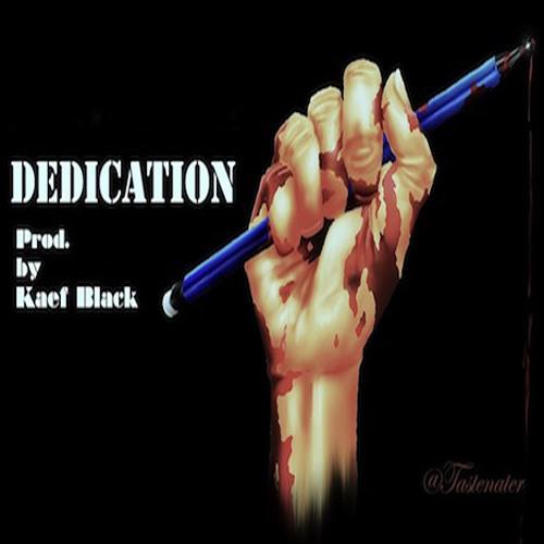 Taste Nate - Dedication (prod. by Kaef Black)