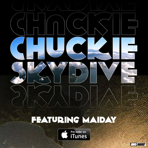 Chuckie - Skydive (Extended Mix) [SNIPPET]