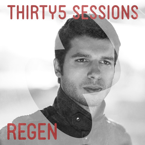 Regen Thirty5 Sessions Podcast