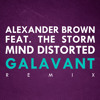 [PREVIEW] Alexander Brown Feat. The Storm - Mind Distorted (Galavant Remix)