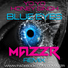 YOYO HONEY SINGH - BLUE EYES (DJ MAZZR REMIX)EXCLUSIVE