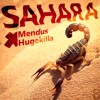 Mendus x Hugekilla - Sahara (feat. Moist Dee) *OUT NOW ON BEATPORT*