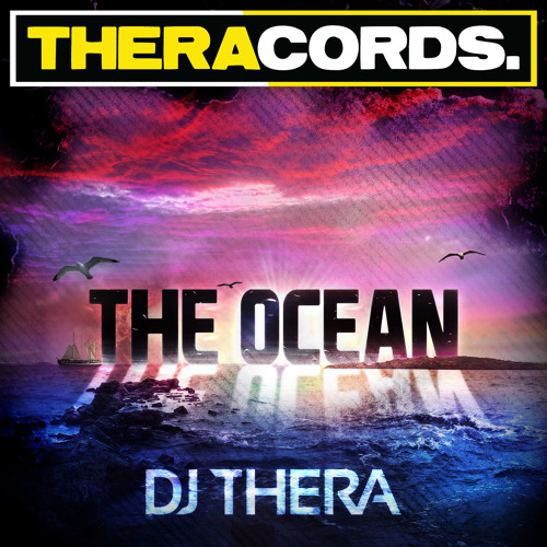 Dj Thera - The Ocean