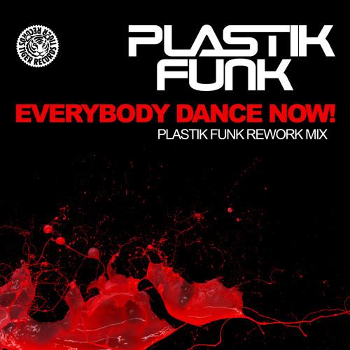 Plastik Funk - Everybody Dance Now (Plastik Funk rework)