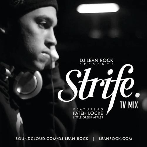 Strife.TV Mix featuring Paten Locke