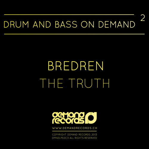 Bredren - The Truth [Drum And Bass On Demand 2] OUT NOW!