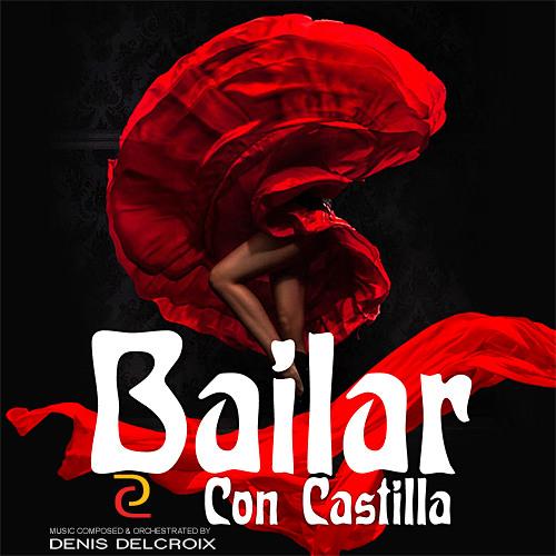 Bailar Con Castilla - Flamenco Reggaeton Lounge