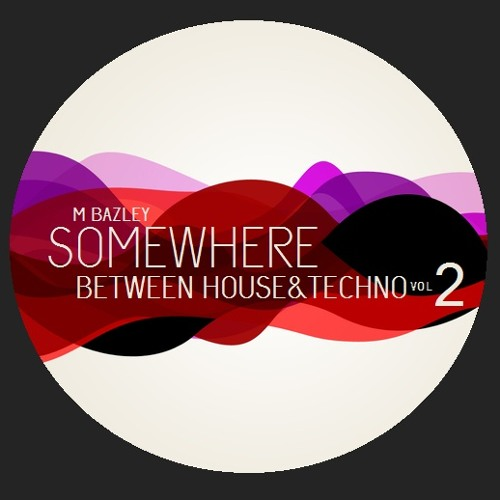 Somewhere Between House&Techno vol.2