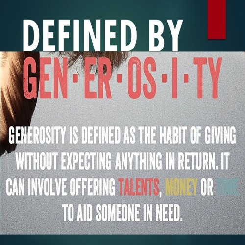 Defined by Generosity