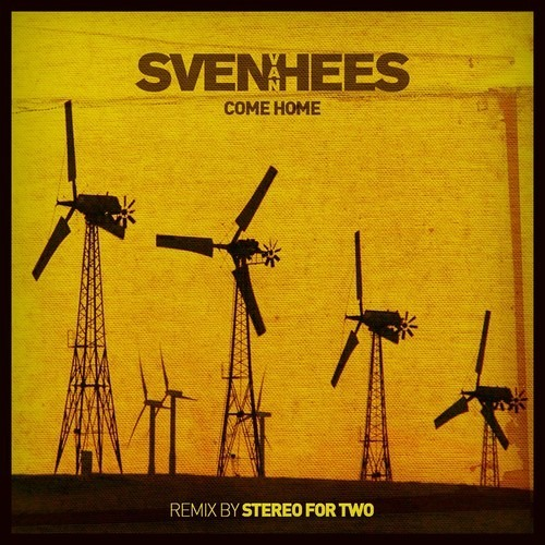 Sven Van Hees - Come Home (Stereo For Two Remix) [Your Lips]