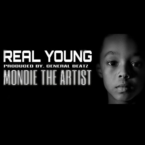 Real Young - Mondie The Artist