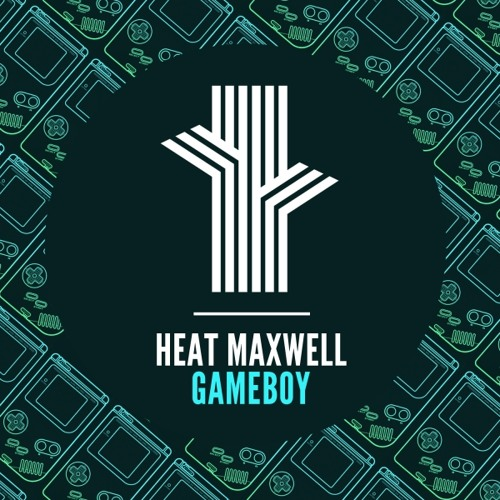 Heat Maxwell - GameBoy (Out Now on Freak Trix!)