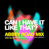 Pharrell Feat. Gwen Stefani – Can I Have It Like That?  (Abbey Road Mix)