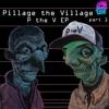 Download Pillage The Village: Karma - Original Mix (Preview) Mp3