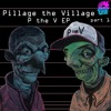 Download Pillage The Village: Silver Hoof - Original Mix (Preview) Mp3