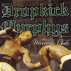 Dropkick Murphys - Im Shipping Up To Boston