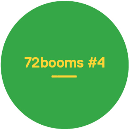 72 Booms #4 - Music from Bobby Tank, Julio Bashmore, A$AP Rocky, TNGHT and many more!