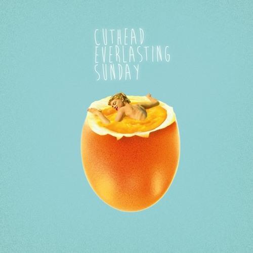 Cuthead - Everlasting Sunday
