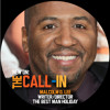 The Call-In with Malcolm D. Lee