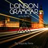 London Grammar - In For the Kill (Big Skapinsky Remix)