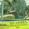MELISSES - I MONI EPILOGI (v - Sakellaridis) Remix