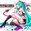 【Hatsune Miku】Sweet Devil (Off Vocal)