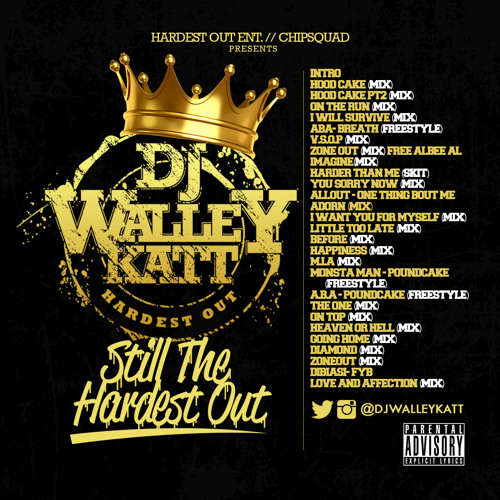 HEAVEN OR HELL(MIX) @DJWALLEYKATT STILL THE HARDEST OUT