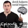 Derek Halpern: Simple (Yet Powerful) Strategies To Rapidly Grow Your Online Business