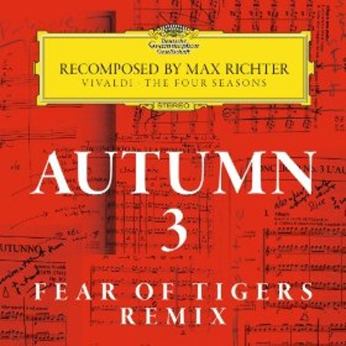 Autumn 3 (Fear Of TIgers Remix)
