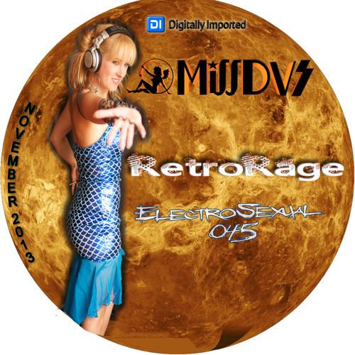 Digitally Imported Radio- MissDVS- ElectroSexual 045 (Nov. 2013) RetroRage