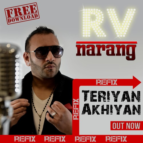 Teriyan Akhiyan - Refix