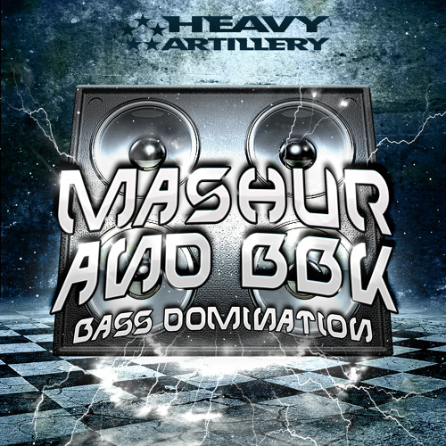 Mashur ft. BBK - Bass Domination (out now!)