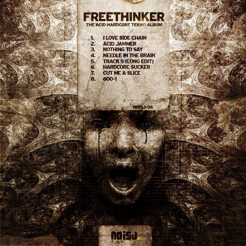 NOISJ-06 02. Freethinker - Acid Jammer