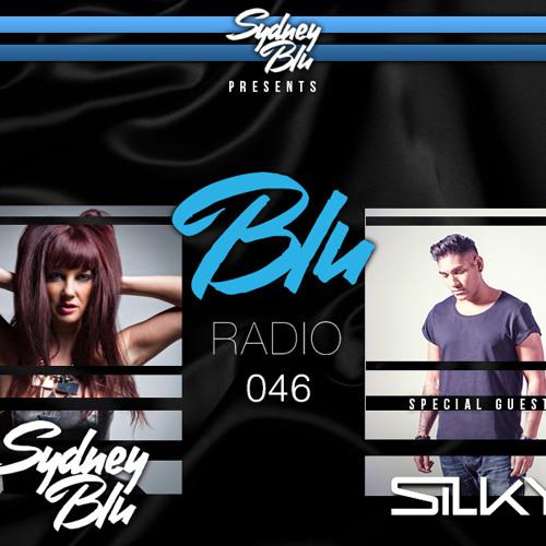 Sydney Blu Presents BLU Radio 046 feat. SILKY