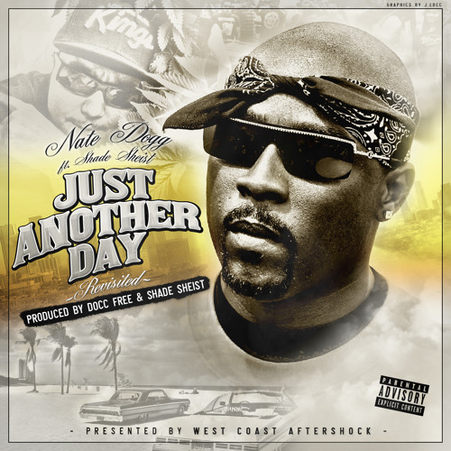 Just Another Day ft. Nate Dogg