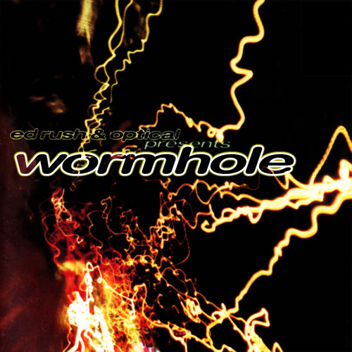 ED RUSH & OPTICAL - 'Wormhole' - Wormhole LP - Virus