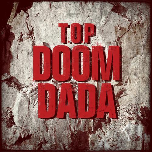 T.O.P (탑) - DOOM DADA