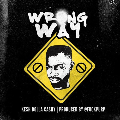 Cashy - Wrong WAY ! [Produced By PURP DOGG]