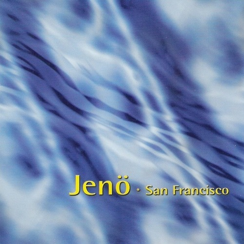 Jenö - San Francisco CD (blue cover) 1996