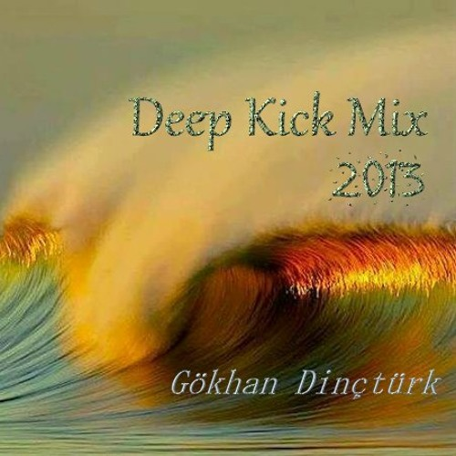 Deep Kick mix (10.28.13)