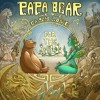 Papa Bear and the Easy Love - For the Wild (Country/Folk/Singer-Songwriter)