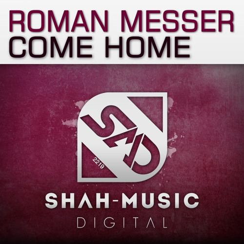 Roman Messer - Come Home (Two&One Remix)
