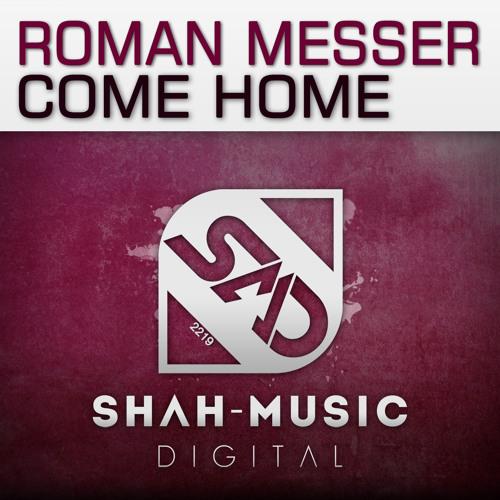 Roman Messer - Come Home (NoMosk Radio Edit)