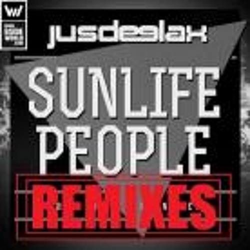 Jus Deelax - Sunlife People ( Fran Denia Remix )// OUT NOW!