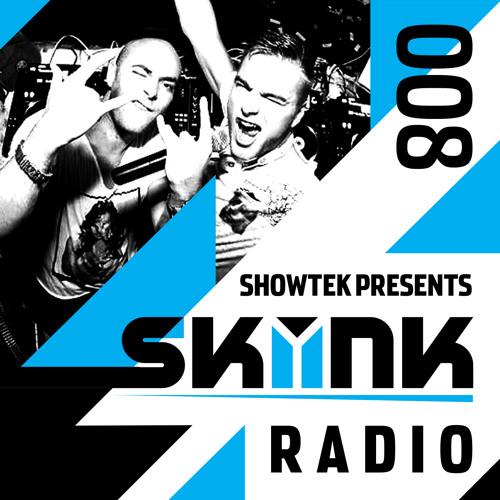 Skink Radio 008 - Showtek