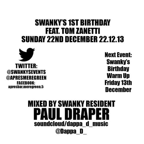 Swanky 1st Birthday Promo - Paul Draper