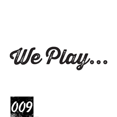 We Play... Podcast 009 with RENA